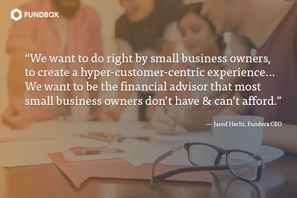 Fundera quote: a hyper-customer-centric experience